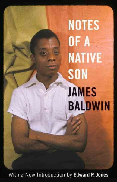lessons learned from notes to a native son Lessons learned from notes to a native son 1731 words | 7 pages infamous jim crow laws in addition to being surrounded by hate crimes and riots, baldwin had a rough relationship with his father, who died when baldwin was only nineteen.