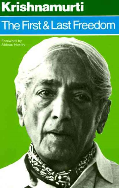 first-and-last-freedom-krishnamurti