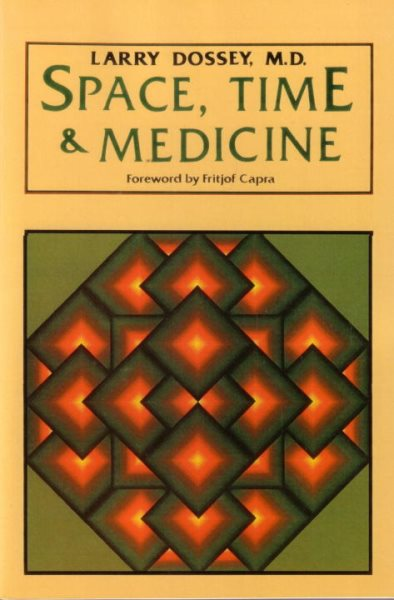 space-time-medicine-larry-dossey