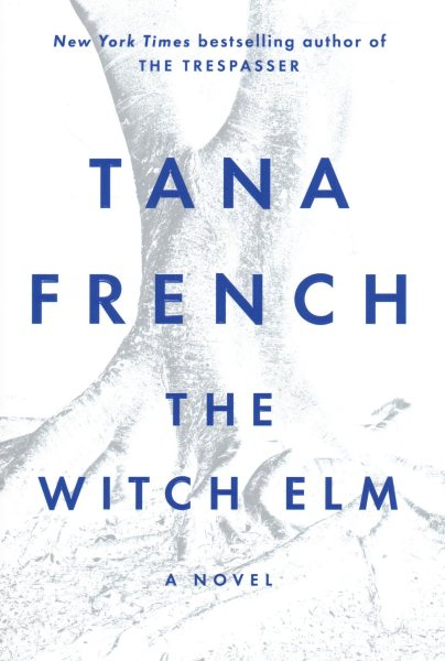 the-witch-elm-tana-french