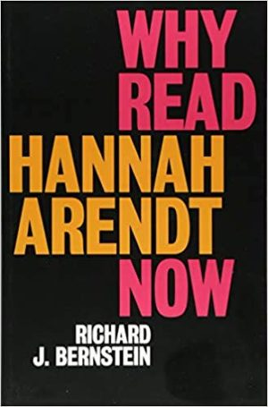 Why-Read-Hannah-Arendt-Now