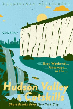 Hudson Valley and Catskills