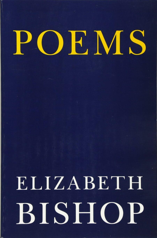 Poems_Elizabeth Bishop