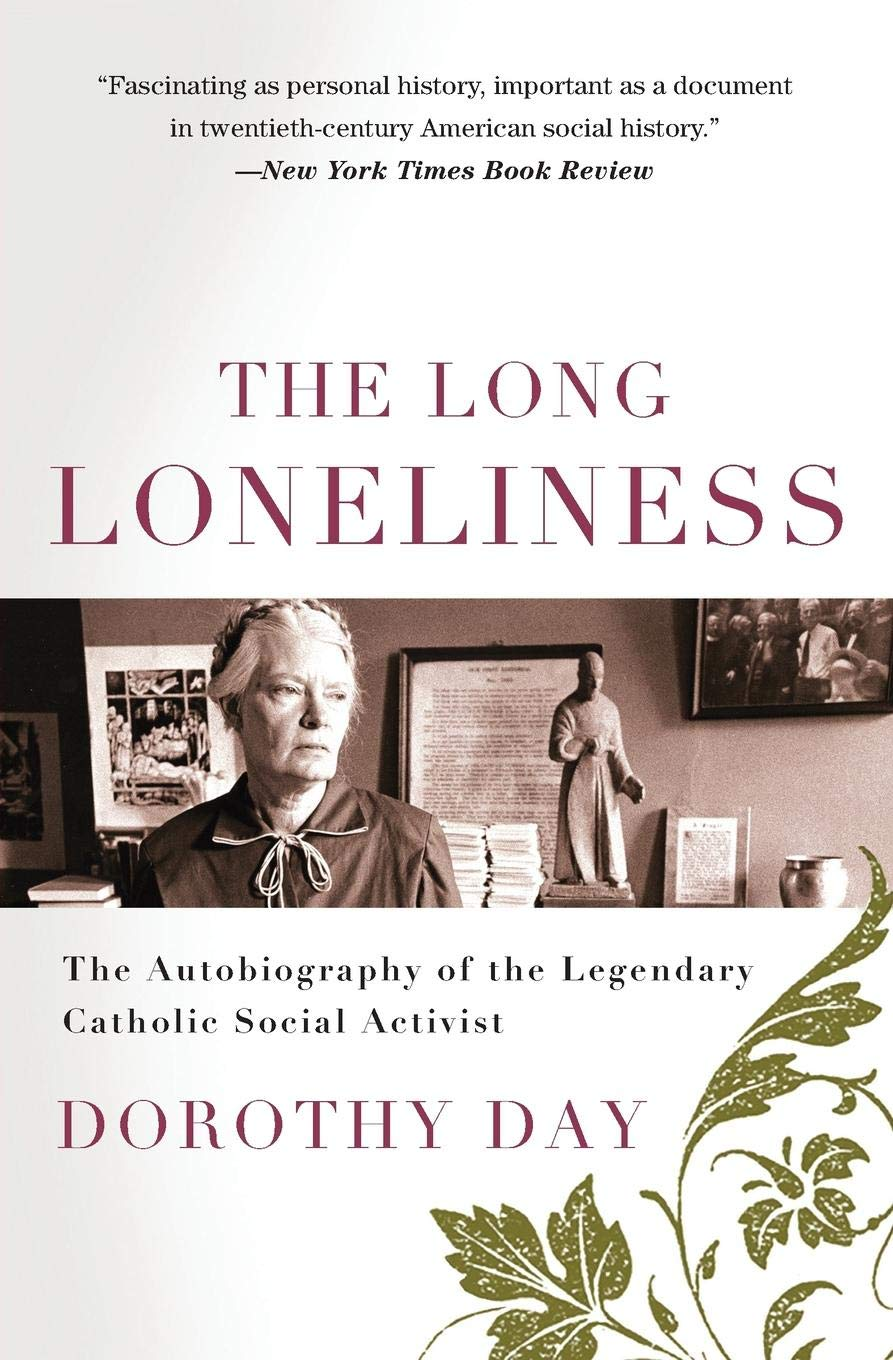 Dorothy_Day_TheLongLoneliness